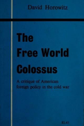 The free world colossus by Horowitz, David