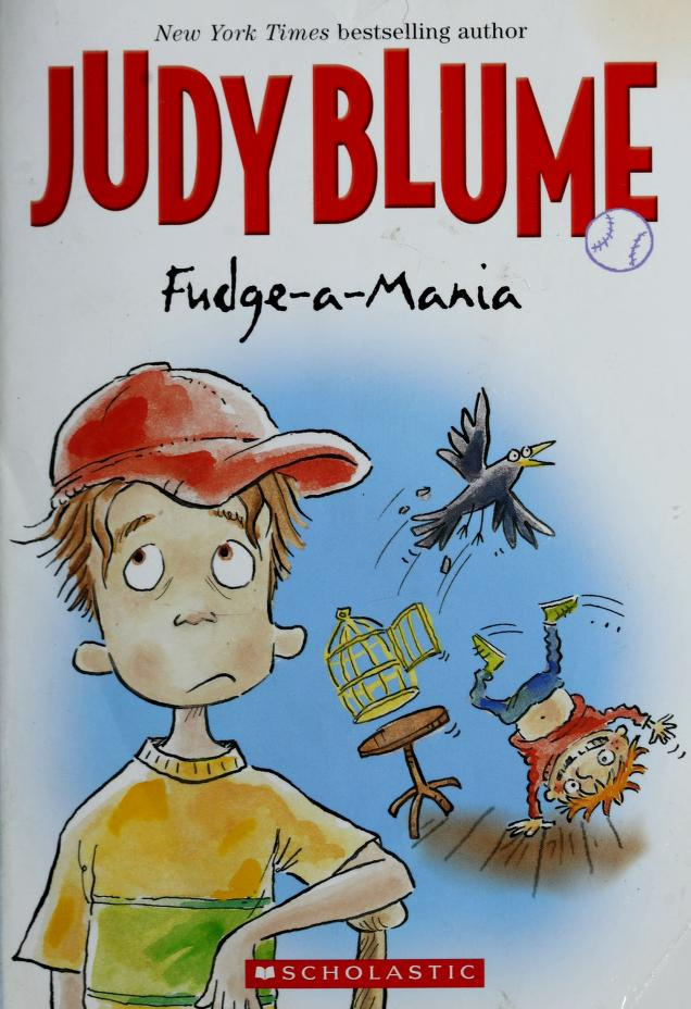 Fudge-a-Mania by Scholastic