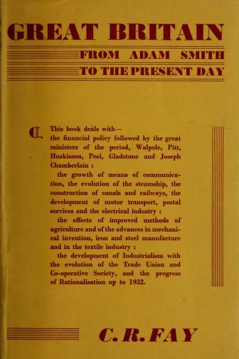Cover of: Great Britain from Adam Smith to the present day | Fay, C. R.