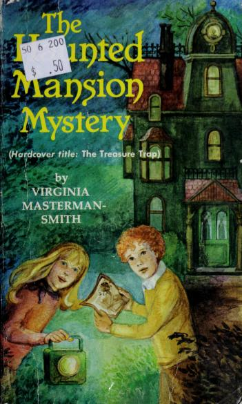 The Haunted Mansion Mystery by