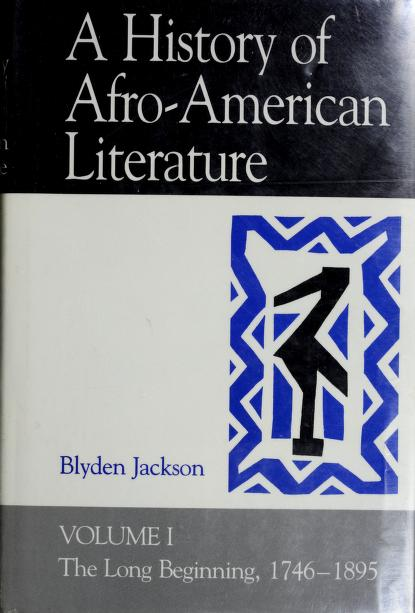 A history of Afro-American literature by Blyden Jackson