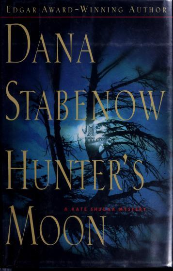 Hunter's moon by Dana Stabenow