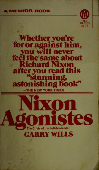 Cover of: Nixon agonistes | Garry Wills