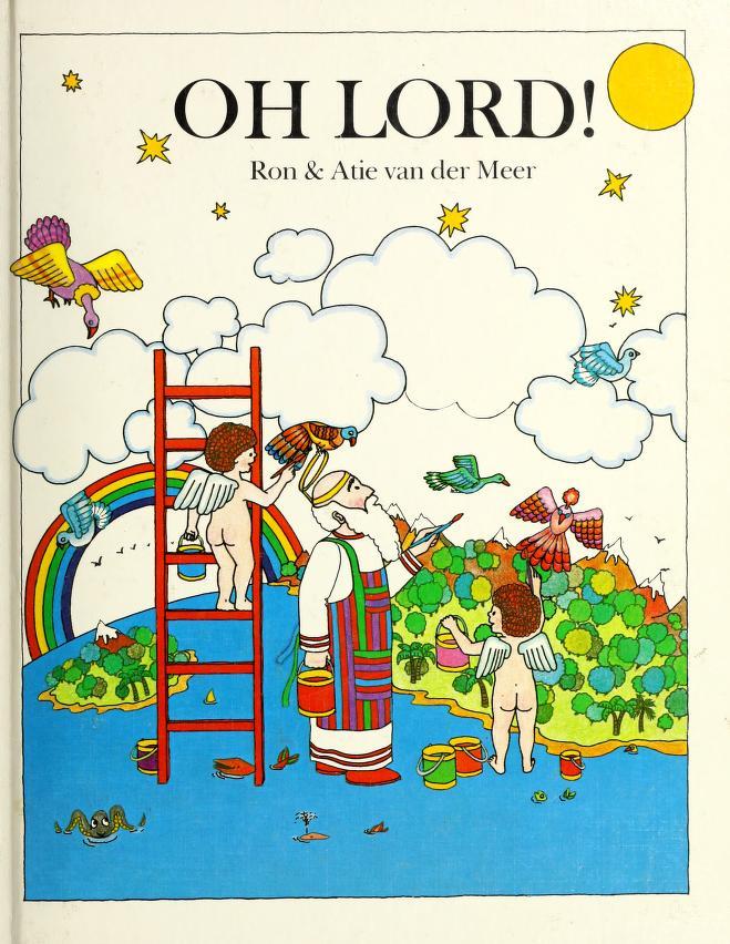 Oh Lord! by Ron Van der Meer