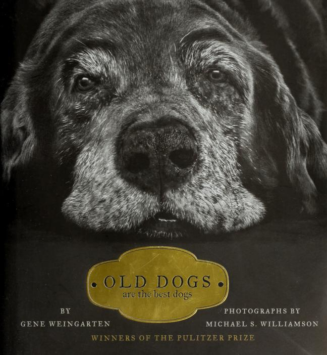 Old Dogs by Gene Weingarten