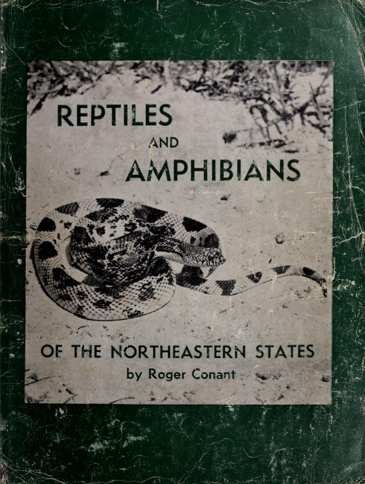 Reptiles and amphibians of the northeastern states by Conant, Roger