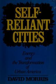 Cover of: SC-Self Reliant Cities | David Morris