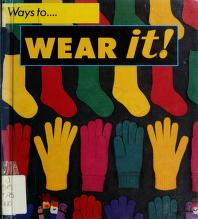 Cover of: Wear it! | Henry Arthur Pluckrose, Henry Pluckrose