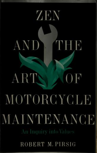 Cover of: Zen And The Art Of Motorcycle Maintenance    Robert M. Pirsig