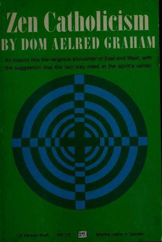 Cover of: Zen Catholicism | Aelred Graham