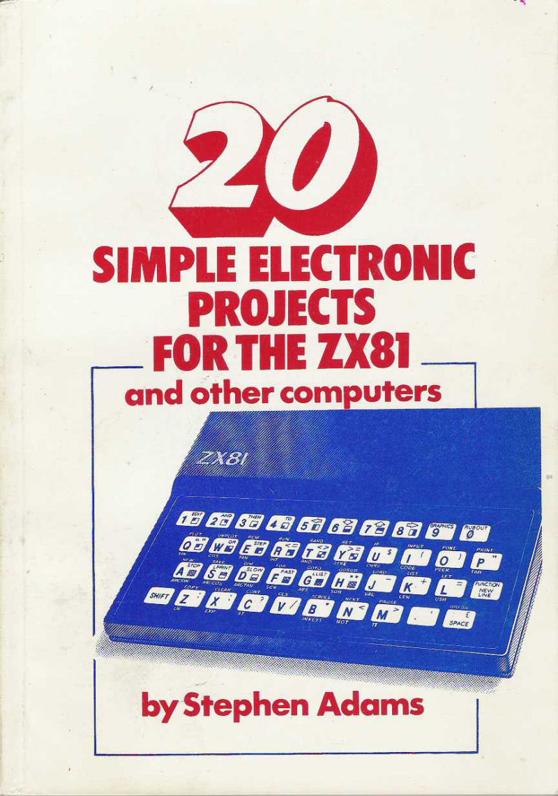 20 Simple Electronic Projects for the ZX81 and Other Computers screenshot
