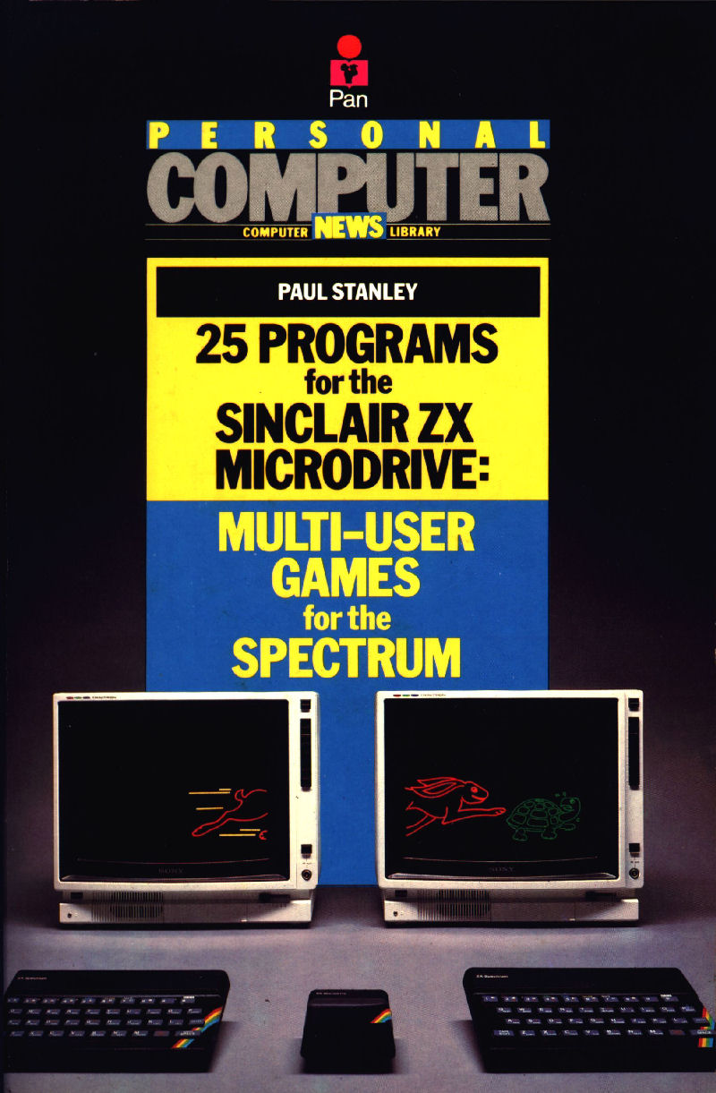 25 Programs for the Sinclair ZX Microdrive: Multi-User Games for the Spectrum screen
