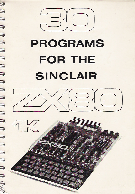 30 Programs for the Sinclair ZX80 1K screen