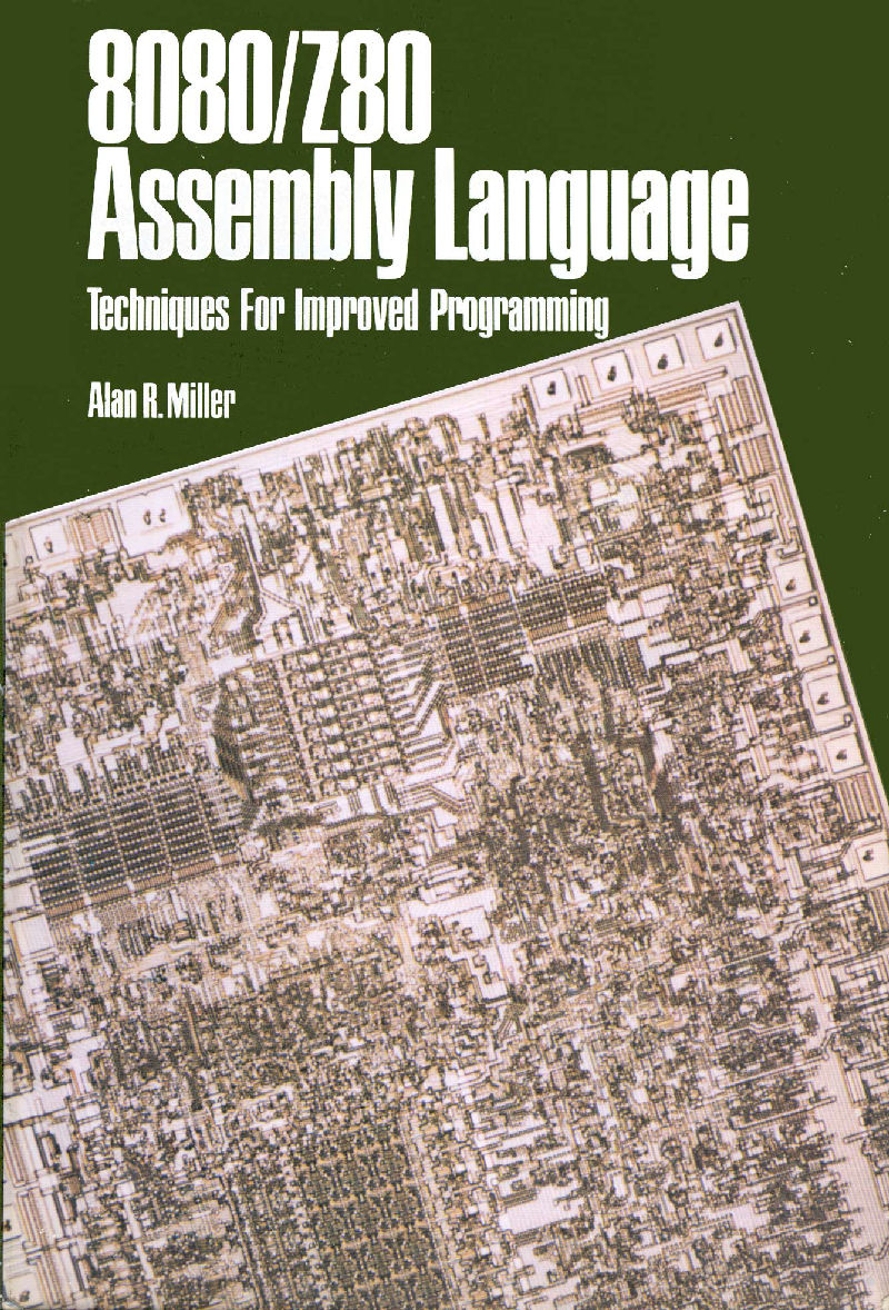 8080/Z80 Assembly Language: Techniques for Improved Programming screen