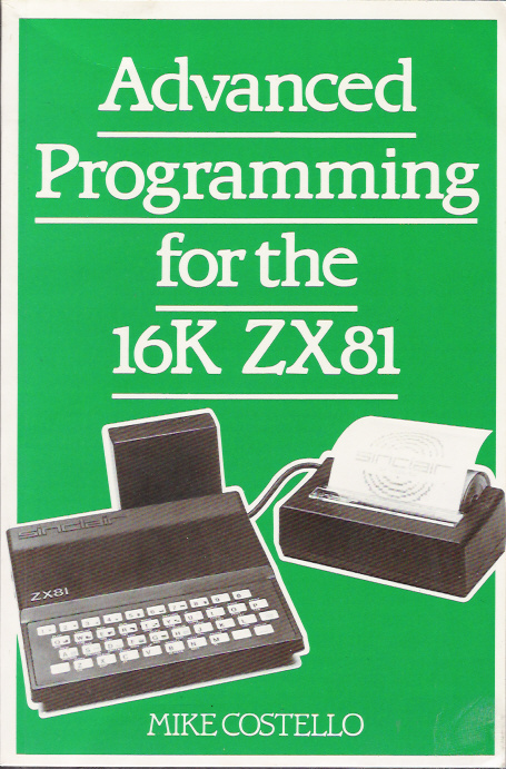 Advanced Programming for the 16K ZX81 screen