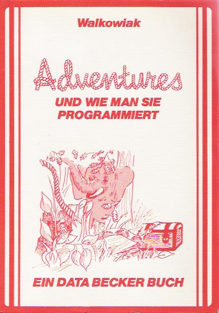 Adventures und Wie Man Sie Programmiert screen