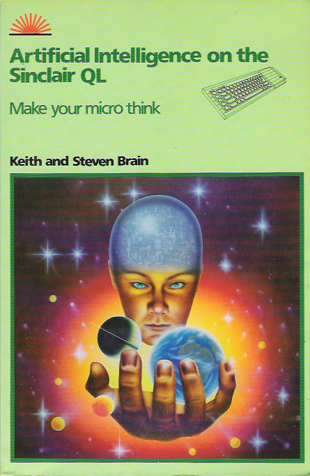 Artificial Intelligence on the Sinclair QL: Make Your Micro Think image, screenshot or loading screen