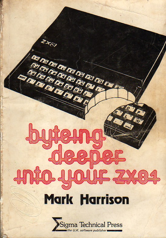Byteing Deeper into Your ZX81 image, screenshot or loading screen