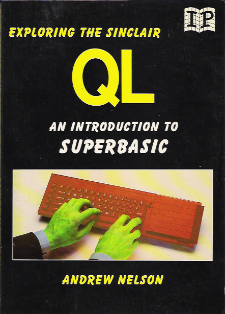 Exploring the Sinclair QL - An Introduction to Superbasic image, screenshot or loading screen