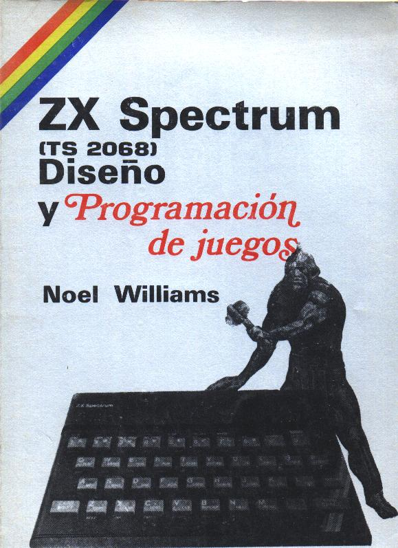 Invent and Write Games Programs for the Spectrum screen