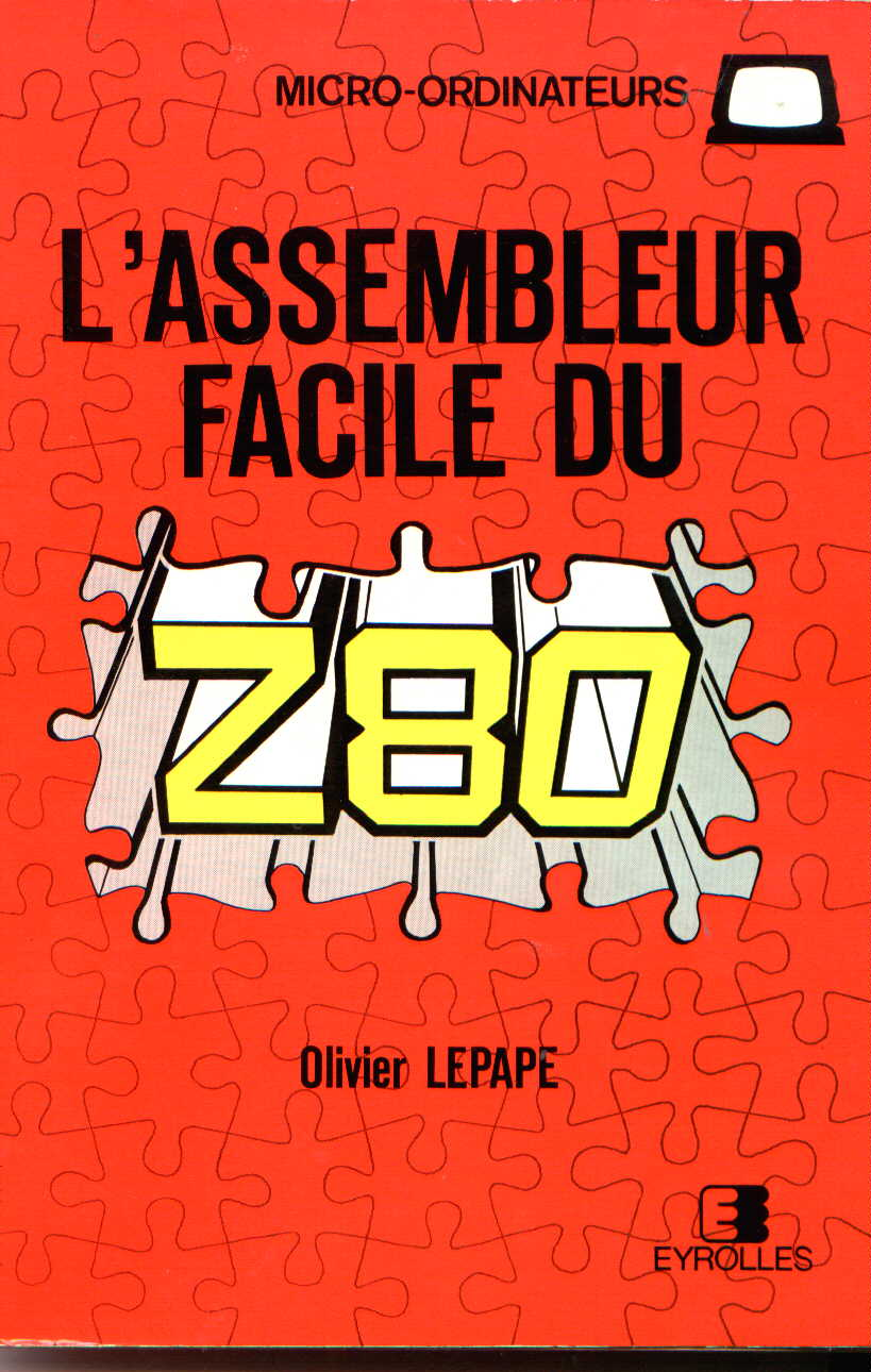 L'Assembleur Facile du Z80 image, screenshot or loading screen