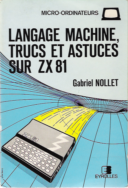 Langage Machine, Trucs et Astuces sur ZX81 image, screenshot or loading screen