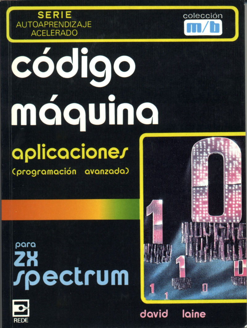 Machine Code Applications for the ZX Spectrum: Expert Machine Code Techniques screen