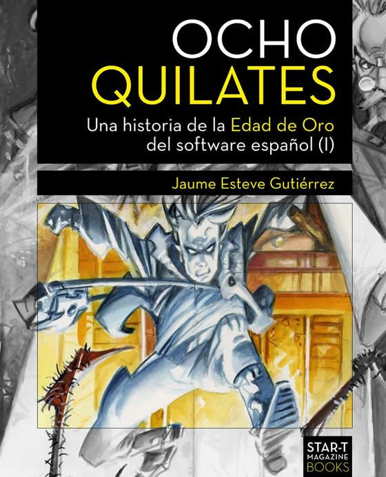 Ocho Quilates: Una Historia de la Edad de Oro del Software Espanol (1) screenshot