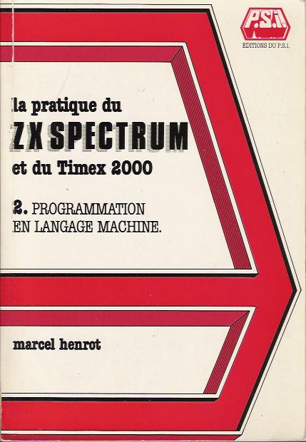 La Pratique du ZX Spectrum Sinclair et du Timex 2000 - Tome 2 image, screenshot or loading screen