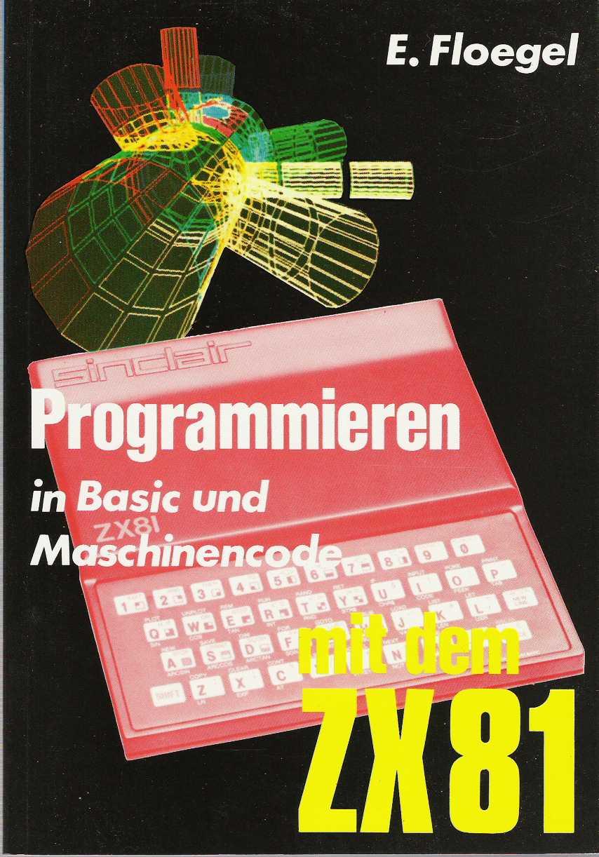 Programmieren in Basic und Maschinencode mit dem ZX81 screen