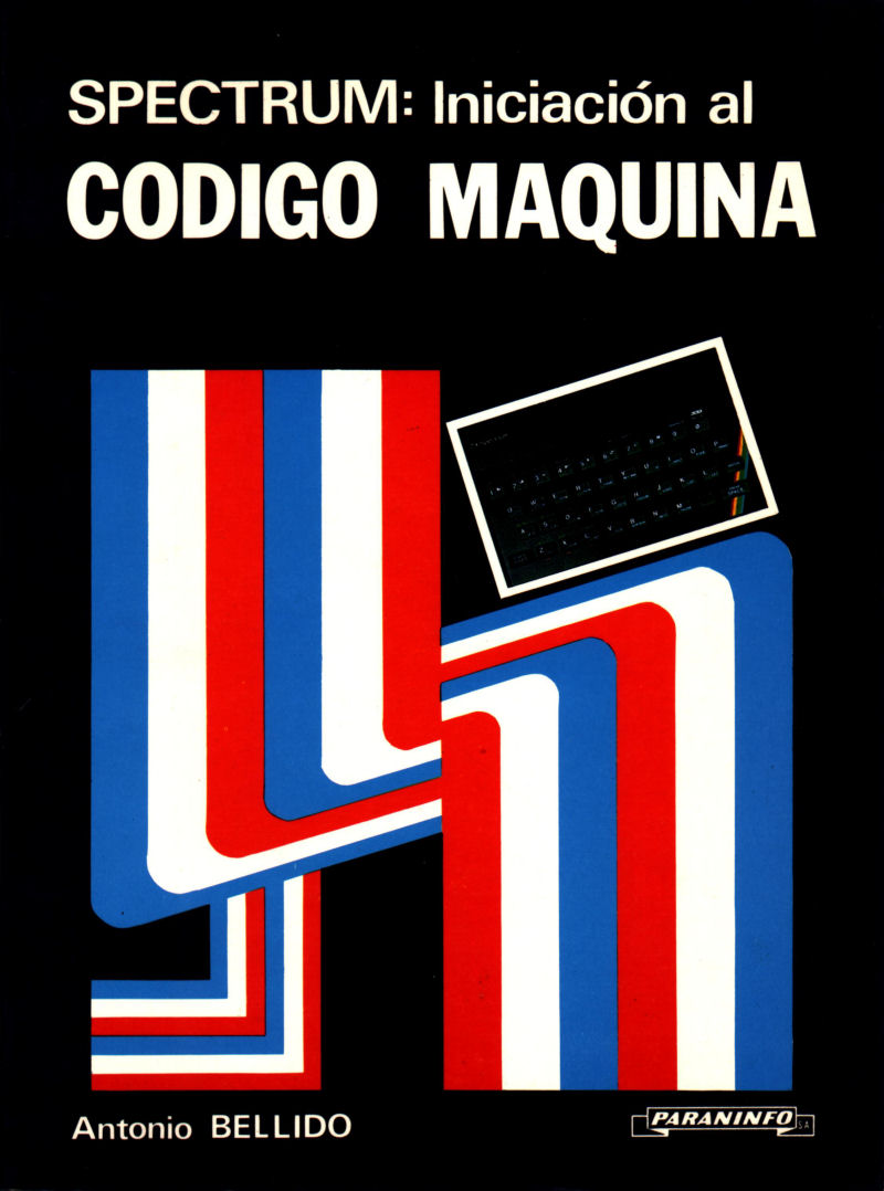 SPECTRUM: Iniciacion al Codigo Maquina image, screenshot or loading screen