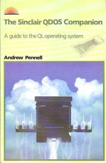 The Sinclair QDOS Companion: A Guide to the QL Operating System screen