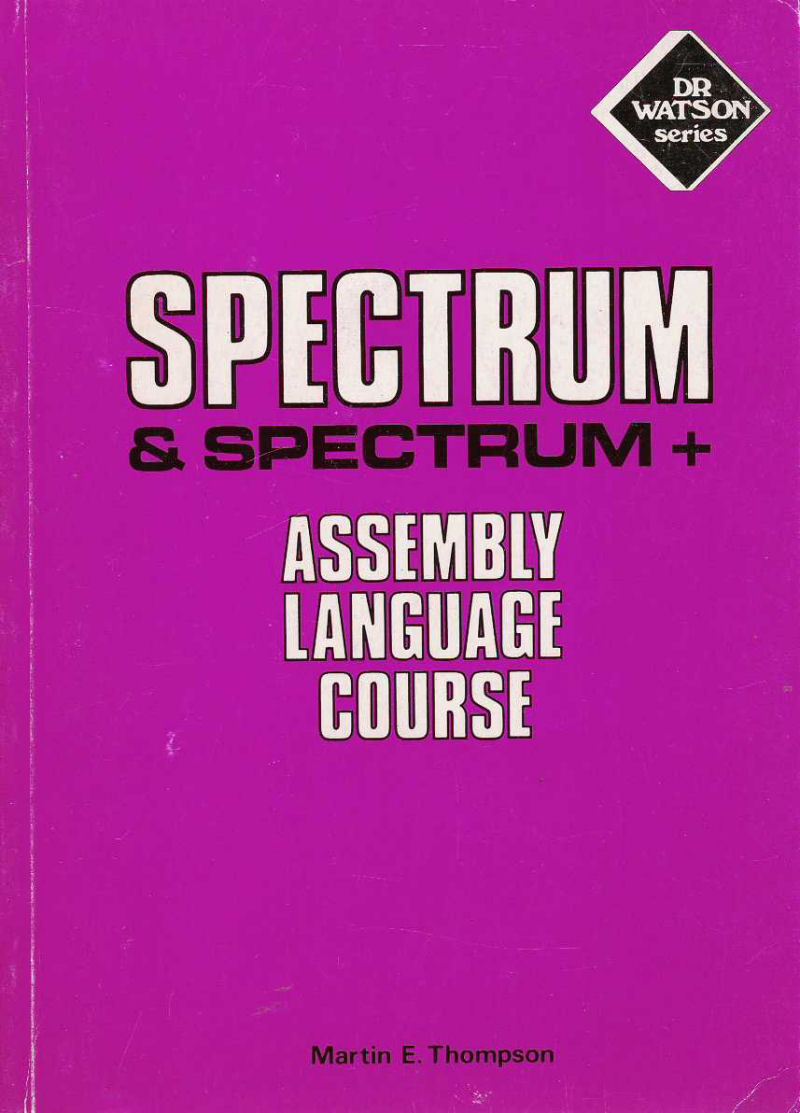 Spectrum & Spectrum+ Assembly Language Course image, screenshot or loading screen