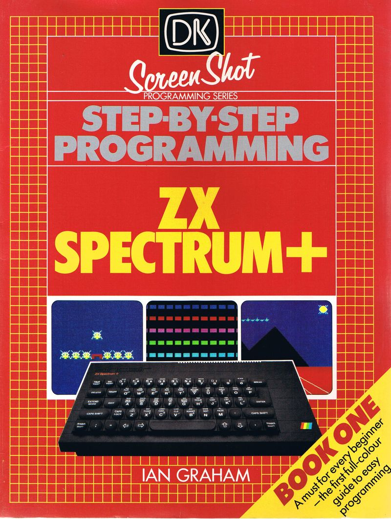 Step-by-Step Programming ZX Spectrum+ - Book One image, screenshot or loading screen