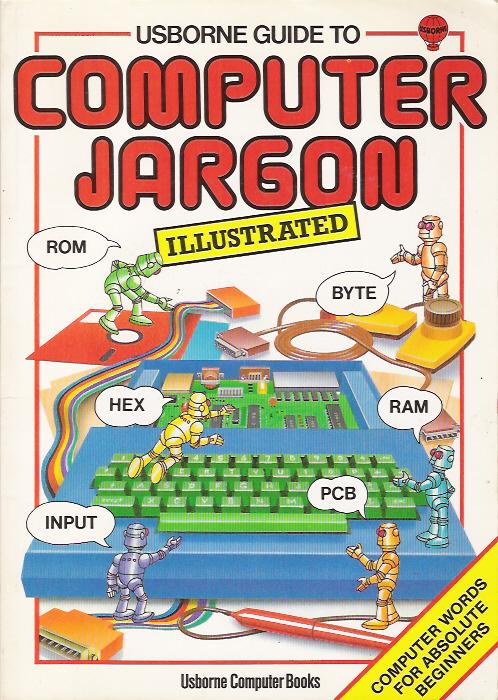 Usborne Guide to Computer Jargon - Illustrated screenshot