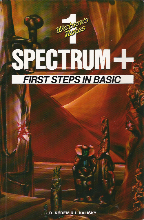 Watson's Notes Unit 1: Spectrum+ First Steps in Basic screen