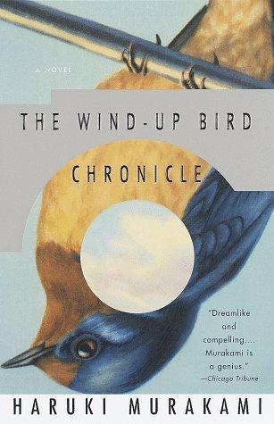 The wind-up bird chronicle by Murakami Haruki