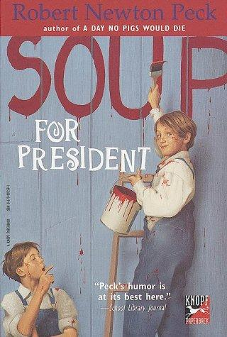 Soup for President by Robert Newton Peck