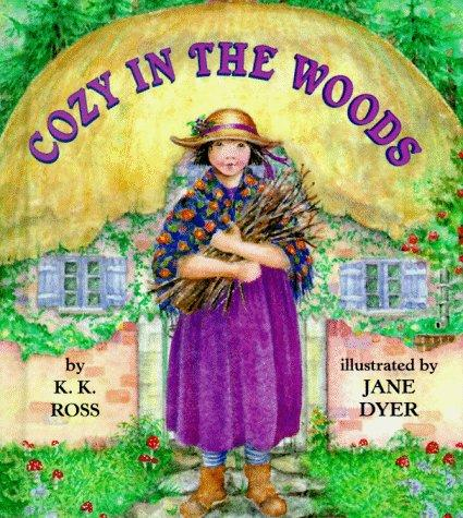 Cozy in the woods by Katharine Ross