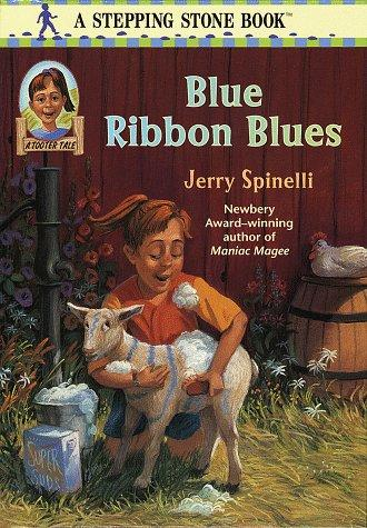 Blue Ribbon Blues by Jerry Spinelli, Jerry Spinelli