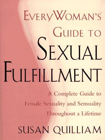 Everywoman's guide to sexual fulfillment by Susan Quilliam