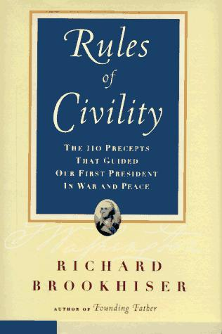 Rules of civility by George Washington