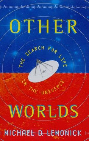 Other Worlds by Michael D. Lemonick