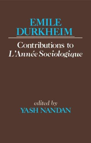 Emile Durkheims Contribution To L'Anne Sociologique by Émile Durkheim