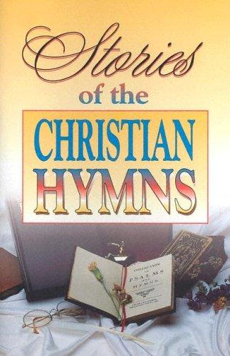 Stories of the Christian Hymns