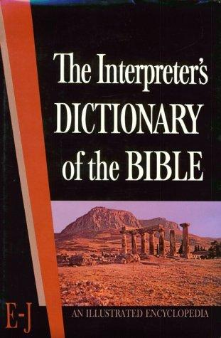 Interpreter's Dictionary of the Bible Vol II  E - J by George A. Butterick