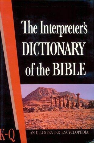 The Interpreter's Dictionary of the Bible: An Illustrated Encyclopedia, Vol. 3 by George A. Butterick