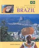 Brazil (Nations of the World) by Anita Dalal