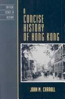 A Concise History of Hong Kong by John M. Carroll