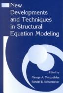 New developments and techniques in structural equation modeling by